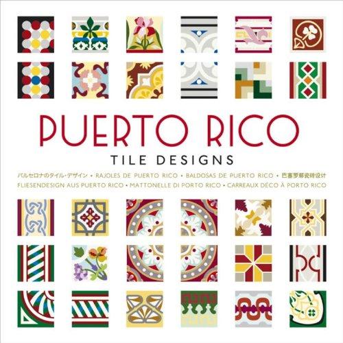 Puerto Rico Tile Designs, w. CD-ROM
