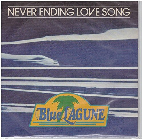 Blue Lagune ‎– Never Ending Love Song / You Don't Know Me. 7