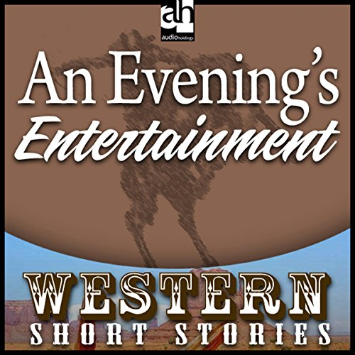 An Evening's Entertainment audiobook cover art