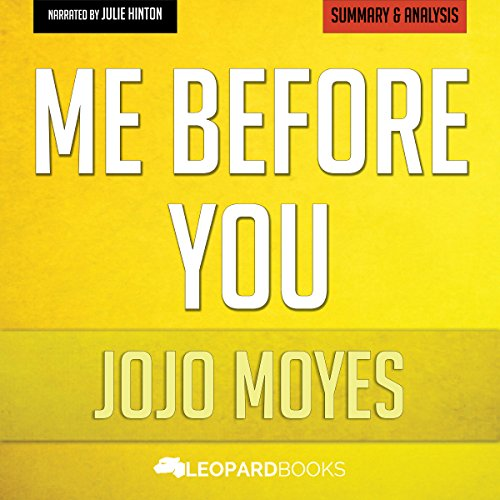 Me Before You, by Jojo Moyes: Unofficial & Independent Summary & Analysis audiobook cover art