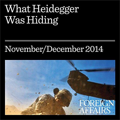 What Heidegger Was Hiding audiobook cover art