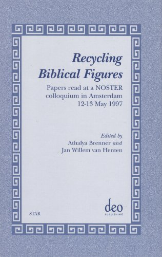 Recycling Biblical Figures: Papers Read at a Noster Colloquium in Amsterdam, 12-13 May 1997 (Studies in Theology and Religion, Band 1)