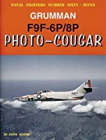 Grumman F9F-6P/8P Photo-Cougar (Naval Fighters)