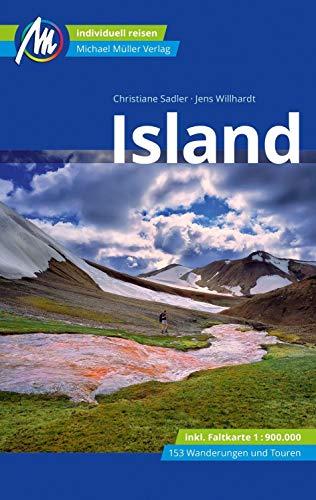 Island Reiseführer Michael Müller Verlag: Individuell reisen mit vielen praktischen Tipps. (MM-Reisen)