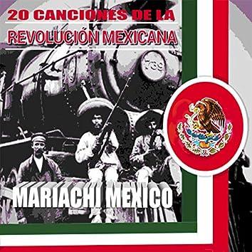 20 Canciones de la Revolucion Mexicana