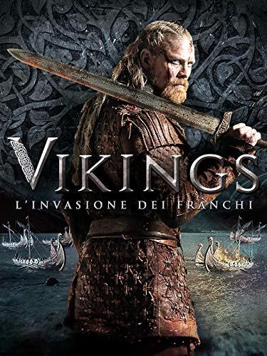 Vikings - L invasione Dei Franchi