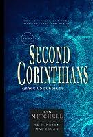 The Book of Second Corinthians: Grace Under Siege (21st Century Series)