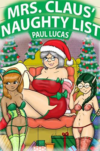 Mrs. Claus' Naughty List