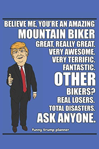 Funny Trump Planner: 2021 Planners for Mountain Bikers (Trump Gifts)