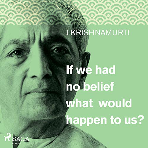 If we had no belief what would happen to us? cover art