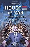 House of zar. Geopolitica ed energia al tempo di Putin, Erdogan e Trump...
