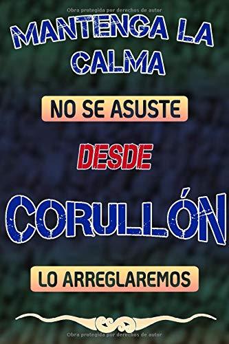 Mantenga la calma no se asuste desde Corullón lo arreglaremos: Cuaderno | Diario | Diario | Página alineada