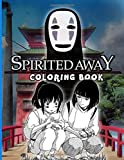 Spirited Away Coloring Book: Spirited Away Perfect Gift An Adult Coloring Book (Stress Relieving For Anyone)