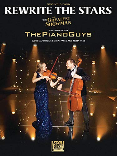 Rewrite the Stars Arranged for Piano, Cello & Violin - from The Greatest Showman