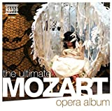 Ultimate Mozart Opera Album / Various