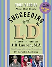 Succeeding With LD: True Stories About Real People With Ld
