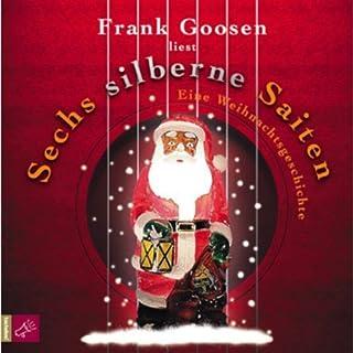 Sechs silberne Saiten - Eine Weihnachtsgeschichte Titelbild