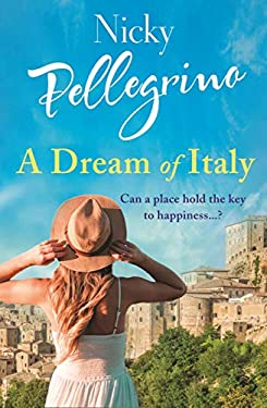 A Dream of Italy: An uplifting story of love, family and holidays in the sun!