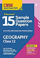 CBSE New Pattern 15 Sample Paper Geography Class 12 for 2021 Exam with reduced Syllabus