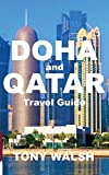 DOHA and QATAR Travel Guide