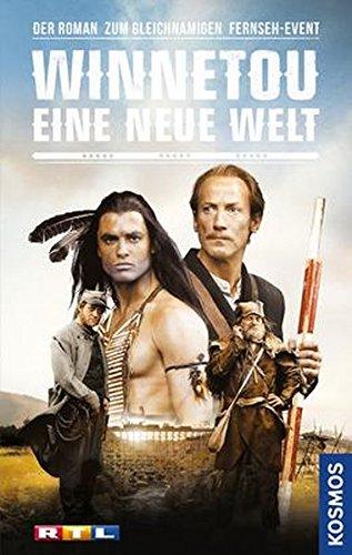 Winnetou - Eine neue Welt: Der Roman zum gleichnamigen Fernseh-Event - Teil 1