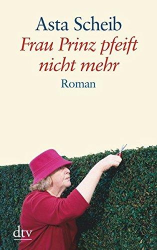 Frau Prinz pfeift nicht mehr: Roman (dtv großdruck)