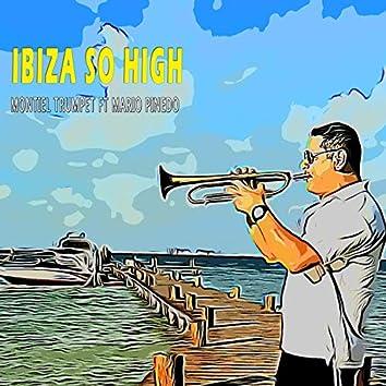Ibiza So High