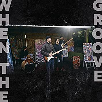 When The Groove (feat. Dan Robinson)