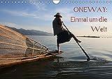 ONEWAY: Einmal um die WeltCH-Version (Wandkalender 2019 DIN A4 quer): Asien - Ozeanien - S?damerika (Monatskalender, 14 Seiten )