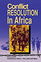 Conflict Resolution in Africa by Unknown(1991-09-01)