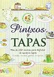 Pintxos y tapas (Sabor y tradición)