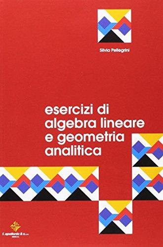 Esercizi di algebra lineare e geometria analitica