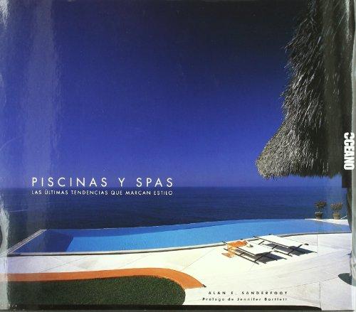 Piscinas & Spas: Las últimas tendencias que marcan estilo (Diseño,Arquitectura, Decoración, Interiorismo)