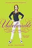 Pretty Little Liars #4: Unbelievable (English Edition)