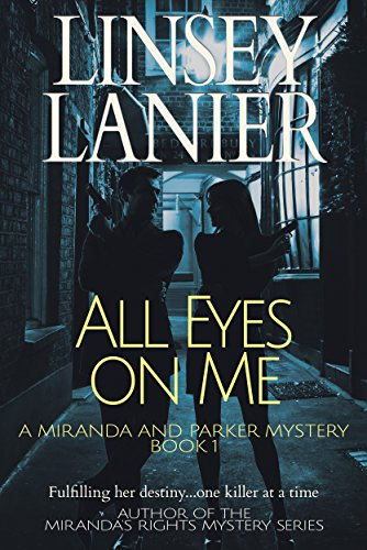 All Eyes on Me (A Miranda and Parker Mystery Book 1) (English Edition)