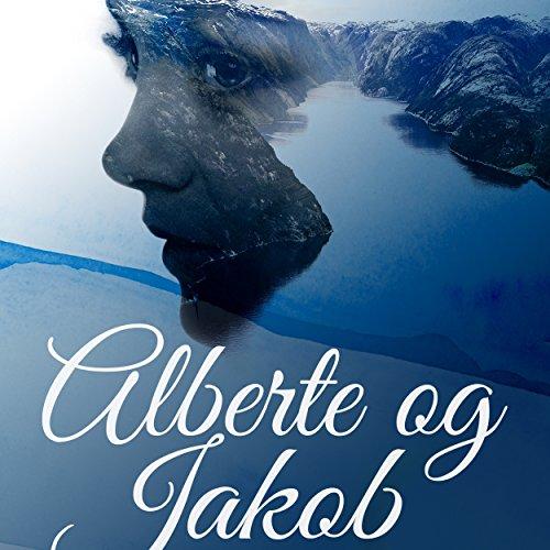 Alberte og Jakob audiobook cover art