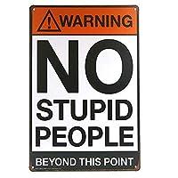 愚かな人々 メタルポスタレトロなポスタ安全標識壁パネル ティンサイン注意看板壁掛けプレート警告サイン絵図ショップ食料品ショッピングモールパーキングバークラブカフェレストラントイレ公共の場ギフト