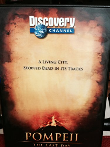 Discovery Channel Presents: Pompeii The Last Day (2007, DVD, 1 hr 40 min)