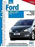 Ford Galaxy / S-Max: Benziner und Diesel seit 2006 (Reparaturanleitungen)