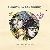 Flight of the Conchords: I Told You I Was Freaky [Vinyl LP] (Vinyl (Limited Edition))