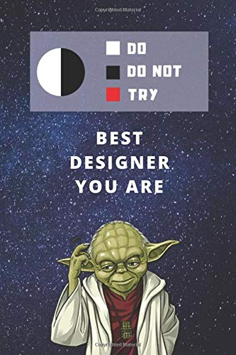 Two Year Undated Weekly Planner | Best Gift For Designer | Date of Week Blank For Easy Daily Or Monthly Planning | Funny Yoda Quote For Designing ... The Year | Journal To Plan The Day & Goals