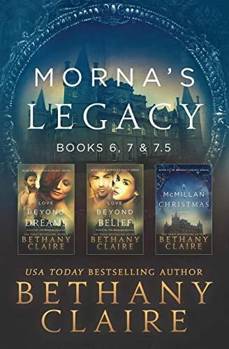 Morna's Legacy: Books 6, 7, & 7.5: Scottish Time Travel Romances (Morna's Legacy Collections) (Volume 3)