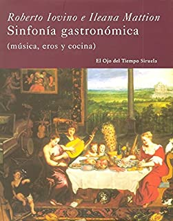 Sinfonia gastronomica (El Ojo del Tiempo / The Eye of Time) (Spanish Edition)