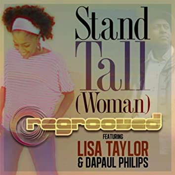 Stand Tall (Woman) [feat. Dapaul Philips & Lisa Taylor]