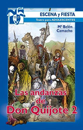Las andanzas de Don Quijote 2 (Escena y Fiesta nº 93)