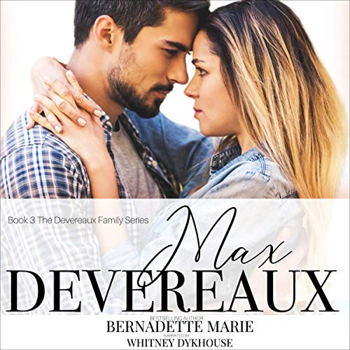Max Devereaux Audiobook By Bernadette Marie cover art