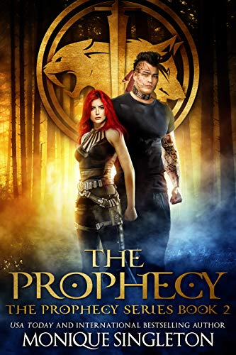 The Prophecy by Singleton, Monique