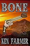 BONE (Bone & Loraine Book 2)