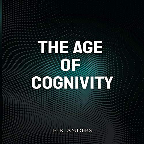 The Age of Cognivity cover art