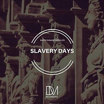 Slavery Days